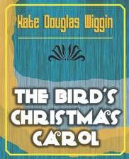 The Bird's Christmas Carol - 1898