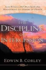 The Discipline of Intercession