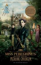 Miss Peregrine's Home for Peculiar Children (Movie Tie-In Edition):  True Tales of Childhood from Creative Legends