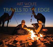 Travels to the Edge:  The Photo Odyssey