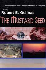 The Mustard Seed:  Time for Peace in the Rhythms of Life