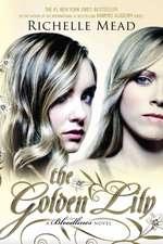 The Golden Lily:  An Immortal City Novel