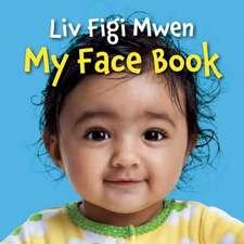 My Face Book (Haitian Creole/English Bilingual Edition)