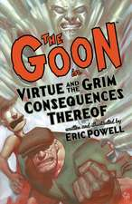 The Goon: Volume 4: Virtue & The Grim Consequences Thereof (2nd Edition)
