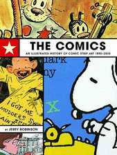 Comics, The: An Illustrated History Of Comic Strip Art
