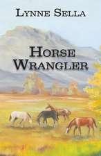 Horse Wrangler