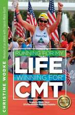 Running for My Life, Winning for Cmt:  Prison and Privilege, Hurt and Heart