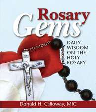 Rosary Gems:  Daily Wisdom on the Holy Rosary