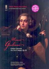 Mauro Giuliani: Guitar Concerto No. 1 in A Major, Op. 30 [With 2 CDs]