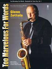 Too Marvelous for Words - Standards for Tenor Sax, Vol. 1