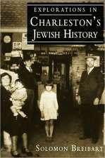 Explorations in Charleston's Jewish History