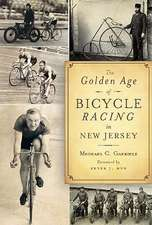 The Golden Age of Bicycle Racing in New Jersey