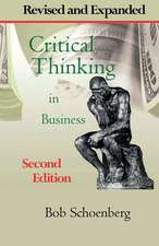 Critical Thinking in Business:  Revised and Expanded Second Edition
