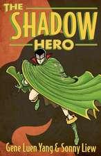 The Shadow Hero:  World's Greatest Jazz Guitarist