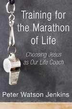 Training for the Marathon of Life