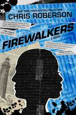 Firewalkers: A Recondito Novel