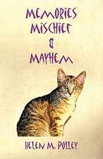 Memories, Mischief & Mayhem