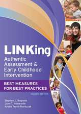 LINKing Authentic Assessment and Early Childhood Intervention:  Best Measures for Best Practices