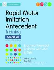 Rapid Motor Imitation Antecedent (Rmia) Training Manual, Research Edition:  Teaching Preverbal Children with Asd to Talk