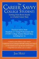 The Career-Savvy College Student