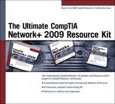 The Ultimate Comptia Network+ 2009 Resource Kit