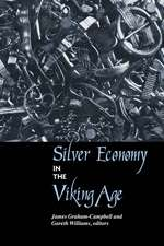 Silver Economy in the Viking Age:  Contested Landscapes and the Power of Heritage