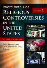 Encyclopedia of Religious Controversies in the United States, 2nd Edition [2 Volumes]