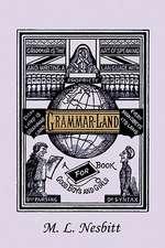Grammar-Land (Yesterday's Classics)
