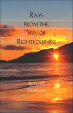 Rays from the Sun of Righteousness