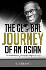 The Global Journey of an Asian
