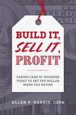 Build It, Sell It, Profit