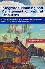 Integrated Planning and Management of Natural Resources