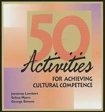 50 Activities for Achieving Cultural Competence