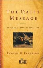 Daily Message-MS:  Through the Bible in One Year