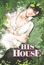His House Volume 2