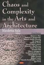 Chaos and Complexity in the Arts and Architecture