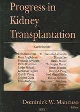 Progress in Kidney Transplantation