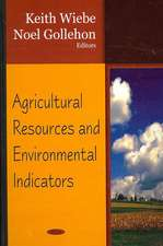 Agricultural Resources and Environmental Indicators