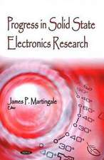 Progress in Solid State Electronics Research