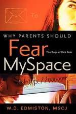 Why Parents Should Fear Myspace