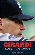 Girardi:  Passion in Pinstripes
