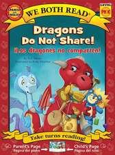 Dragons Do Not Share/ Los Dragones No Comparten ( We Both Read