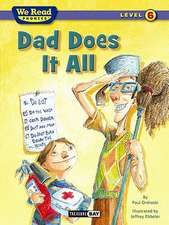 Dad Does It All (We Read Phonics - Level 6)