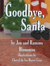 Goodbye, Santa (Mom's Choice Awards Recipient)
