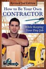 How to Be Your Own Contractor & Save Thousands on Your New House or Renovation While Keeping Your Day Job