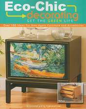 Eco-Chic Decorating:  Get the Green Life
