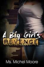 A Big Girl's Revenge