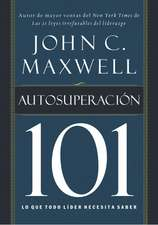Autosuperacion 101 = Self-Improvement 101