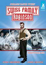 Swiss Family Robinson:  Shipwrecked