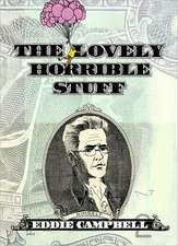 The Lovely Horrible Stuff:  My Book about Money
